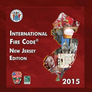 International Fire Code New Jersey Edition 2015.